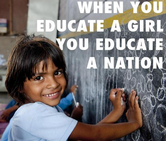 When You Educate a Girl, You Educate a Nation.